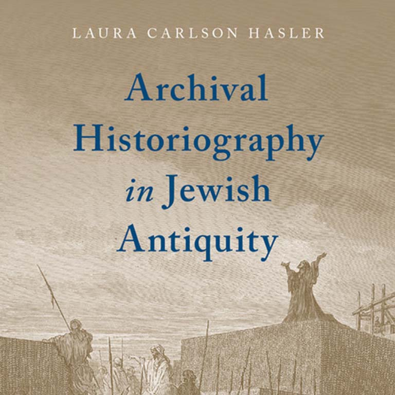 book cover with text Archival Historiography in Jewish Antiquity